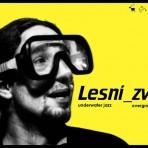 Lesní Zv?? - underwater jazz overground beatz